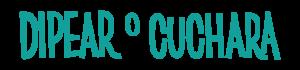 DEPEAR O CUACHARA